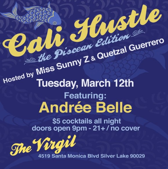 Next Show Cali Hustle Tuesday March 12th!